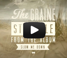 The Graine – Struggle Video